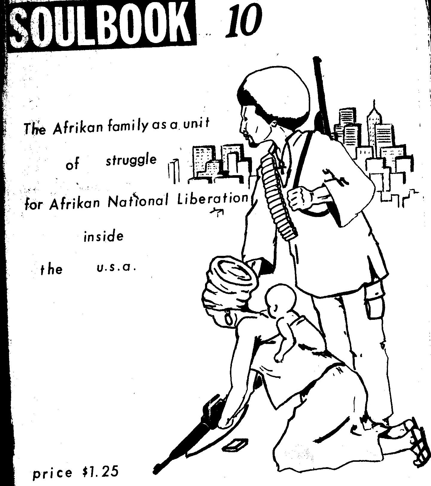 dom archives search engine periodical that features essays poems reflections cartoons and other artistic works intended to further the cause of the black liberation movement